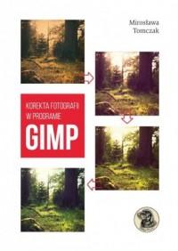 Korekta fotografii w programie Gimp - okładka książki