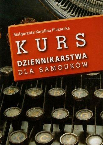 Kurs dziennikarstwa dla samouków - okładka książki