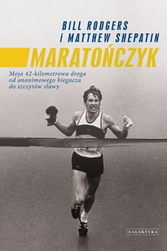 Maratończyk. Moja 42-kilometrowa - okładka książki