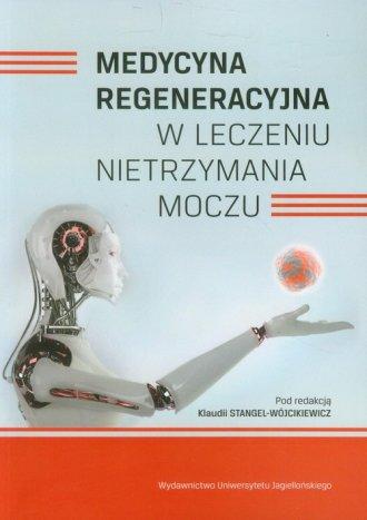 Medycyna regeneracyjna w leczeniu - okładka książki