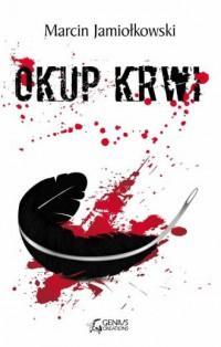 Okup krwi - okładka książki