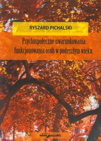 Psychospołeczne uwarunkowania funkcjonowania - okładka książki
