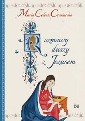 Rozmowy duszy z Jezusem - okładka książki