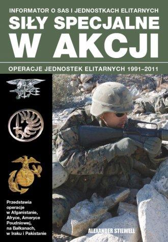 Siły specjalne w akcji. Operacje - okładka książki