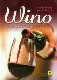 Wino. Jak zostać znawcą - okładka książki