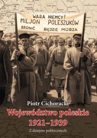 Województwo poleskie 1921-1939. - okładka książki
