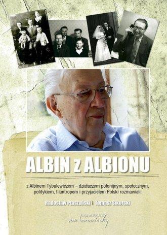 Albin z Albionu. Z Albinem Tybulewiczem - okładka książki