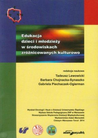 Edukacja dzieci i młodzieży w środowiskach - okładka książki