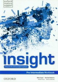 Insight. Pre-Intermediate Workbook. Szkoła ponadgimnazjalna - okładka podręcznika