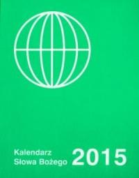 Kalendarz Słowa Bożego 2015 - okładka książki