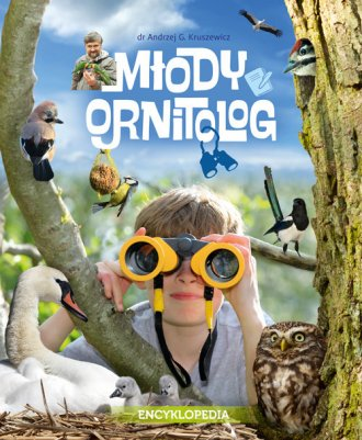 Młody ornitolog. Encyklopedia dla - okładka książki