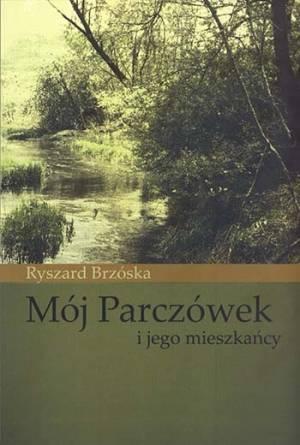 Mój Parczówek i jego mieszkańcy - okładka książki