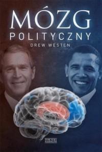 Mózg polityczny - Drew Westen - okładka książki