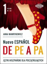 Nuevo Espanol de pe a pa 1. Język hiszpański dla początkujących - okładka podręcznika