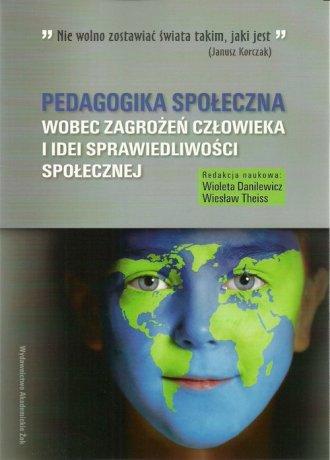 Pedagogika społeczna wobec zagrożeń - okładka książki