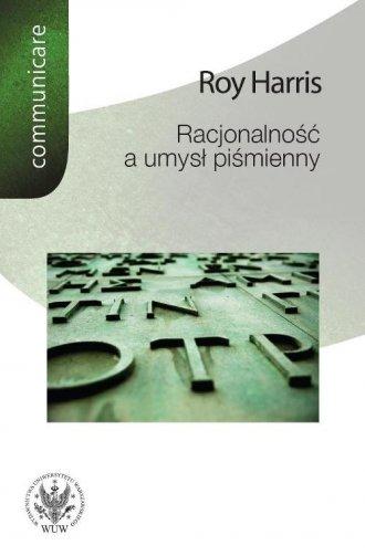 Racjonalność a umysł piśmienny. - okładka książki