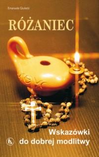 Różaniec. Wskazówki do dobrej modlitwy - okładka książki