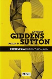 Socjologia. Kluczowe pojęcia - okładka książki