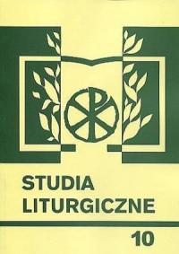 Studia liturgiczne. Tom 10. Wiara - okładka książki