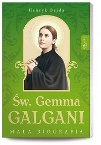 Św. Gemma Galgani. Mała biografia - okładka książki