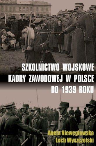 Szkolnictwo wojskowe kadry zawodowej - okładka książki