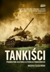 Tankiści. Prawdziwa historia czterech pancernych - okładka książki