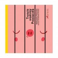 Trzecie urodziny Prosiaczka - okładka książki