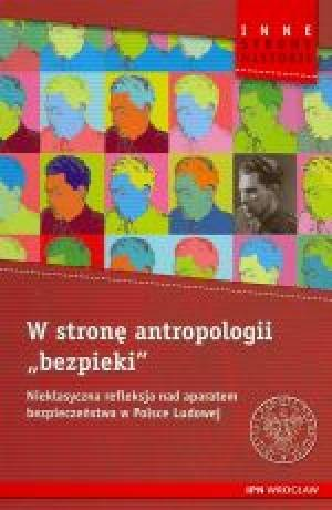 W stronę antropologii bezpieki. - okładka książki