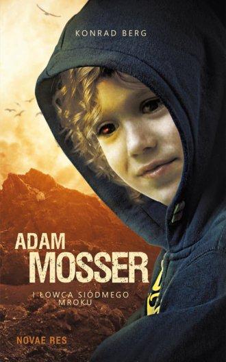 Adam Mosser i Łowca Siódmego Mroku - okładka książki