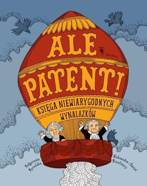 Ale patent! Księga niewiarygodnych - okładka książki