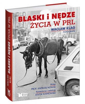 Blaski i nędze życia w PRL - okładka książki