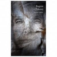 Boginie z Zitkovej - okładka książki