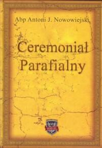 Ceremoniał Parafialny - okładka książki