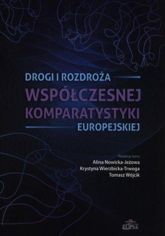 Drogi i rozdroża współczesnej komparatystyki - okładka książki