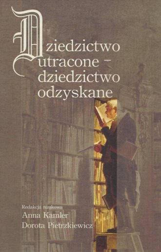 Dziedzictwo utracone - dziedzictwo - okładka książki