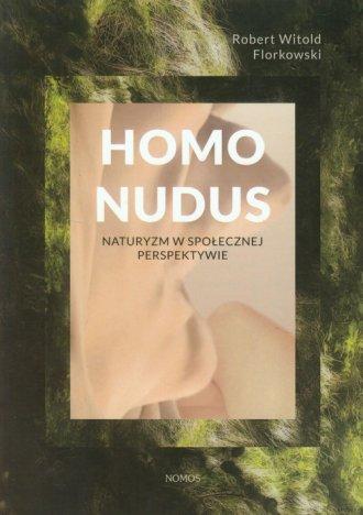 Homo Nudus. Naturyzm w społecznej - okładka książki