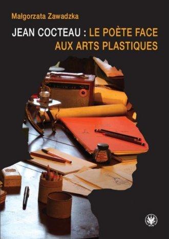 Jean Cocteau: le počte face aux - okładka książki