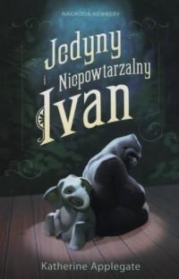 Jedyny i niepowtarzalny Ivan - okładka książki