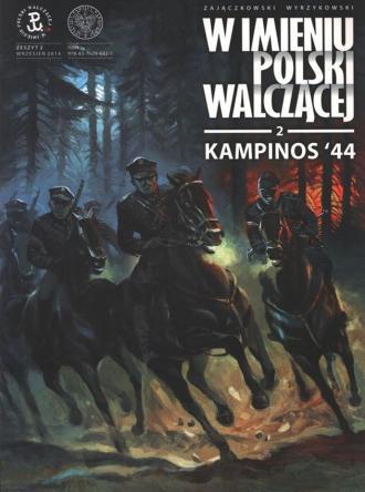 Kampinos 44. Seria: W imieniu Polski - okładka książki