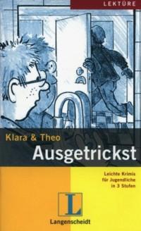 Klara & Theo Ausgetrickst - okładka książki
