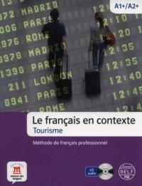 Le francais en contexte. Tourisme A1 /A2   CD - okładka podręcznika
