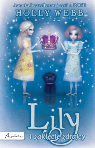 Lily i zaklęcie zdrajców - okładka książki