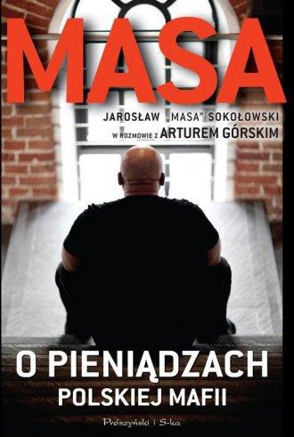 Masa o pieniądzach polskiej mafii. - okładka książki