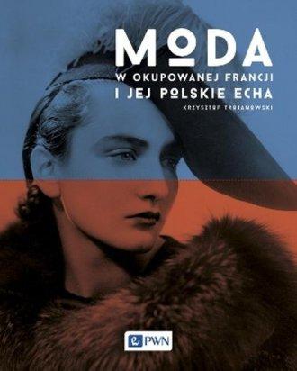 Moda w okupowanej Francji i jej - okładka książki