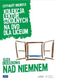 Nad Niemnem. Kolekcja lektur szkolnych - okładka filmu