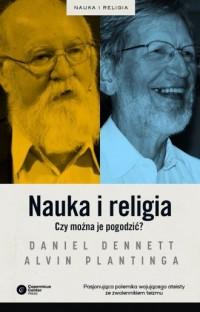 Nauka i religia. Czy można je pogodzić? - okładka książki