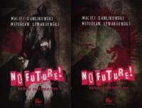 No Future! Historia krakowskiej FMW - okładka książki