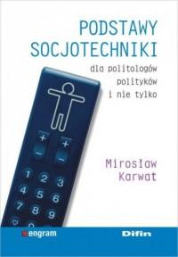 Podstawy socjotechniki dla politologów, - okładka książki