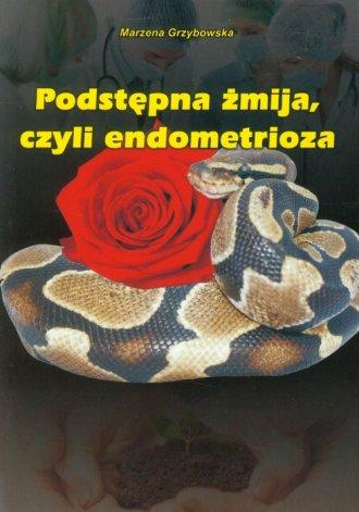 Podstępna żmija, czyli endometrioza - okładka książki