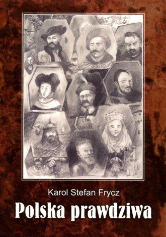Polska prawdziwa - okładka książki
